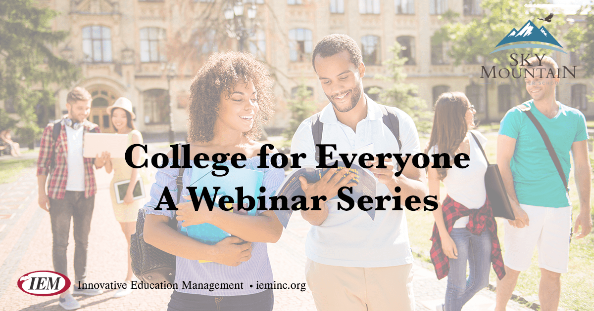 College for Everyone - Webinar Series
