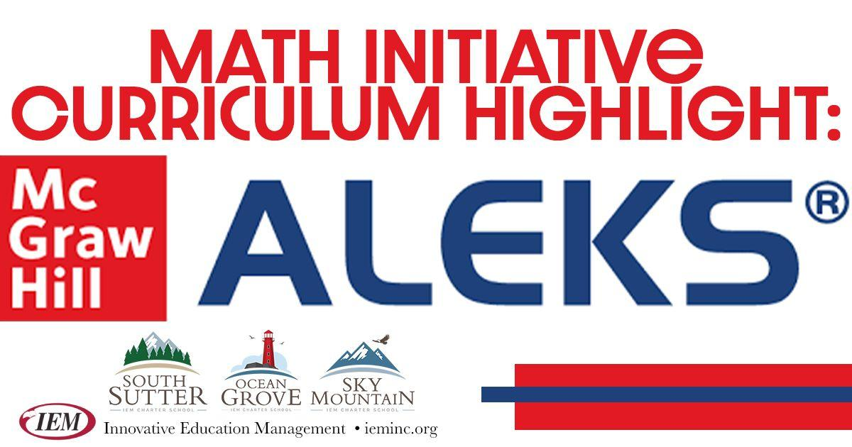 Math Initiative Curriculum Highlight: ALEKS