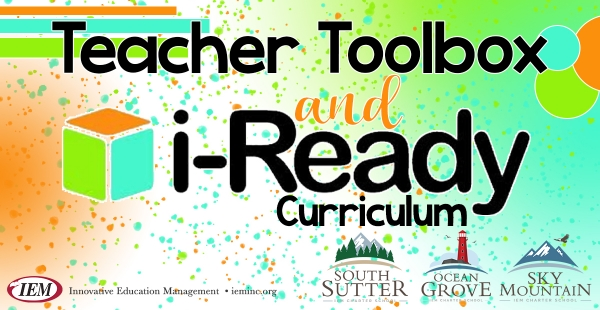 Teacher Toolbox & i-Ready Curriculum Overview